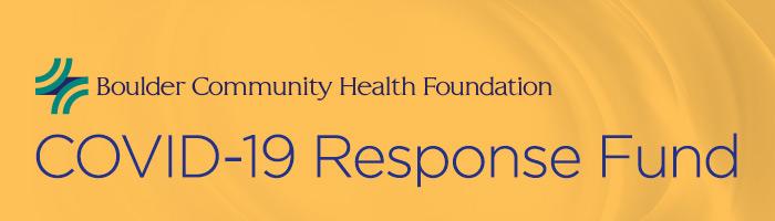 Boulder Community Health Foundation COVID-19 Response Fund
